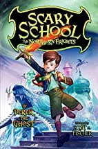 Scary School #3: The Northern Frights by…