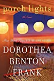 Frank, Dorothea Benton: Porch Lights: A Novel
