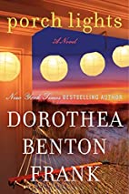 Porch Lights: A Novel by Dorothea Benton…