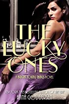 The Lucky Ones (Bright Young Things, #3) by…