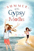 Summer of the Gypsy Moths by Sara…