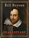 Bryson, Bill: Shakespeare (The Illustrated and Updated Edition)