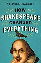 How Shakespeare Changed Everything by…