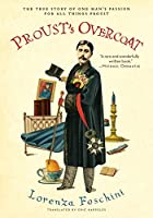 Proust's Overcoat: The True Story of…