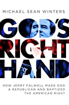 God's Right Hand: How Jerry Falwell…