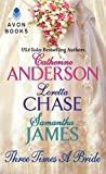 Anderson, Cather..: Three Times a Bride