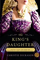 The King's Daughter by Christie…