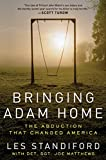 Standiford Les: Bringing Adam Home