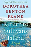 Frank, Dorothea Benton: Return to Sullivans Island: A Novel