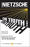 Nietzsche, Friedrich: On Truth and Untruth: Selected Writings