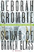 The sound of broken glass by Deborah Crombie