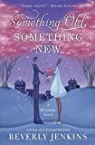 Jenkins, Beverly: Something Old, Something New: A Blessings Novel
