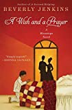 Jenkins, Beverly: A Wish and a Prayer: A Blessings Novel
