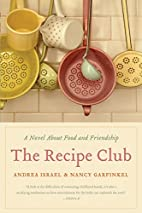 The Recipe Club: A Novel About Food and…