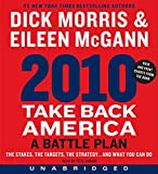 Morris, Dick: 2010: Take Back America CD