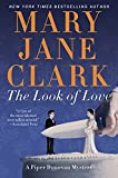 Clark, Mary Jane: The Look of Love (Piper Donovan/Wedding Cake Mysteries)