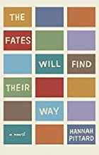 The Fates Will Find Their Way: A Novel by…