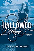 Hallowed: An Unearthly Novel by Cynthia Hand
