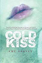 Cold Kiss by Amy Garvey