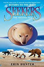 The Melting Sea by Erin Hunter