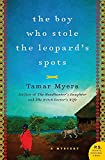 Myers, Tamar: The Boy Who Stole the Leopard's Spots: A Mystery