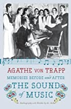 Agathe von Trapp: Memories Before and After…