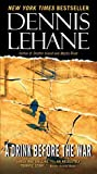Lehane, Dennis: Drink Before the War