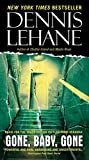 Lehane, Dennis: Gone, Baby, Gone: A Novel
