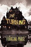 Prose, Francine: The Turning