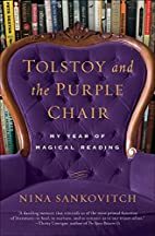Tolstoy and the Purple Chair: My Year of…