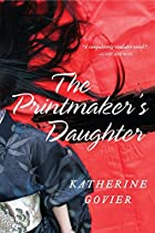 The Printmaker's Daughter: A Novel by…