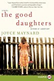 Maynard, Joyce: The Good Daughters LP: A Novel