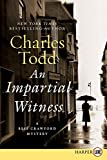 Todd, Charles: Impartial Witness LP, An: A Bess Crawford Mystery (Bess Crawford Mysteries)