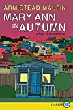 Maupin, Armistead: Mary Ann in Autumn LP: A Tales of the City Novel