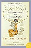 Lovelace, Maud Hart: Carney's House Party/Winona's Pony Cart: Two Deep Valley Books (P.S.)