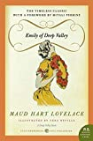 Lovelace, Maud Hart: Emily of Deep Valley: A Deep Valley Book (P.S.)
