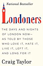 Londoners: The Days and Nights of London…