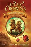Jones, Allan: The Six Crowns: Trundle's Quest