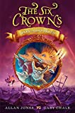 Jones, Allan: The Six Crowns: Sargasso Skies
