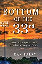 Bottom of the 33rd: Hope, Redemption, and…