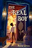 Ursu, Anne: The Real Boy