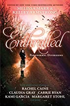 Enthralled: Paranormal Diversions by Melissa…