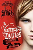 Smith, L. J.: The Vampire Diaries: The Hunters: Moonsong