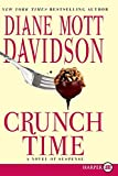 Davidson, Diane Mott: Crunch Time LP: A Novel of Suspense