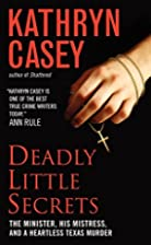 Deadly Little Secrets: The Minister, His…