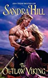 Hill, Sandra: The Outlaw Viking