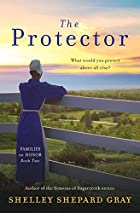 The Protector by Shelley Shepard Gray
