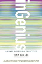 inGenius: A Crash Course on Creativity by…
