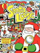 Santa on the Loose!: A Seek and Solve…