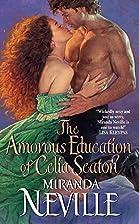 The Amorous Education of Celia Seaton by…